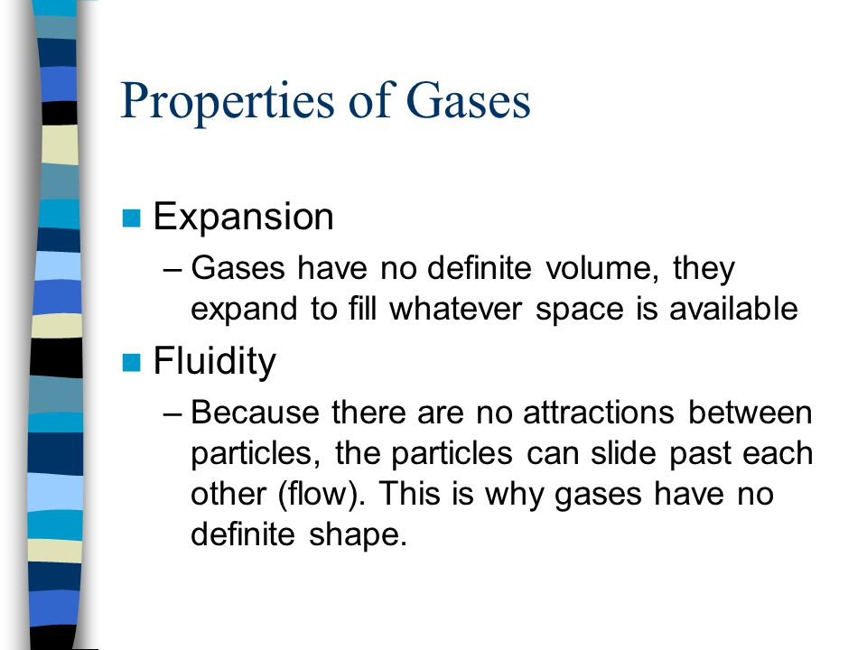 Properties of Gases Expansion Fluidity
