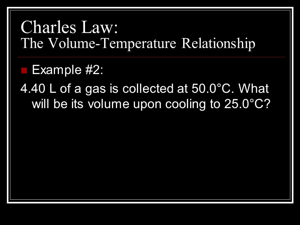 Charles Law: The Volume-Temperature Relationship