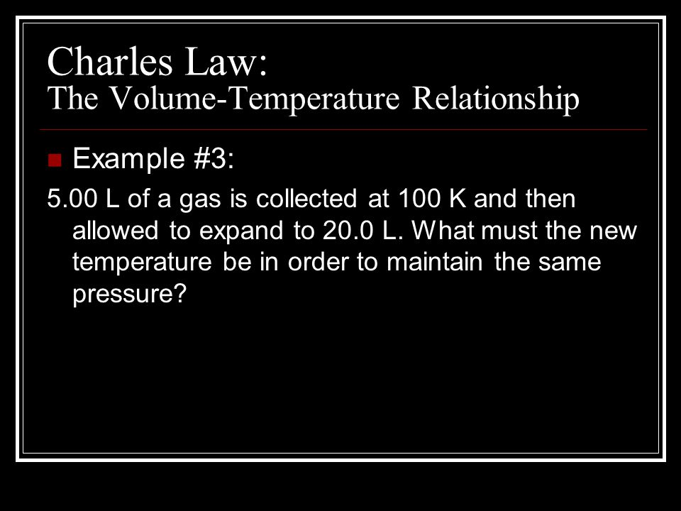 temperature and volume relationship examples