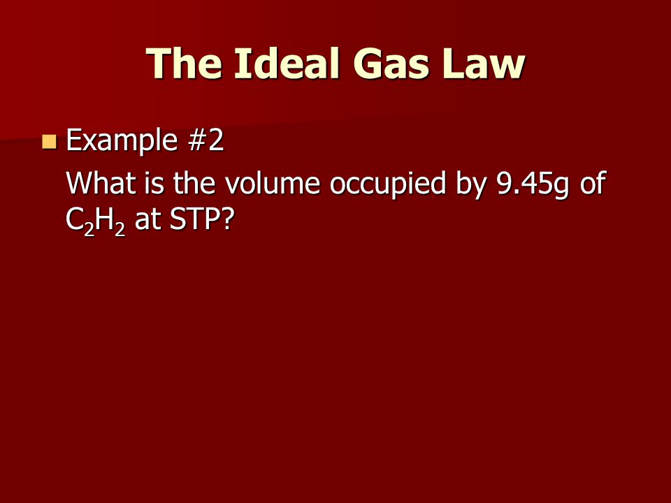The Ideal Gas Law Example #2