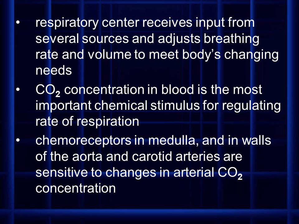 respiratory center receives input from several sources and adjusts breathing rate and volume to meet body's changing needs