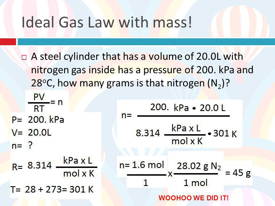 Ideal Gas Law with mass!