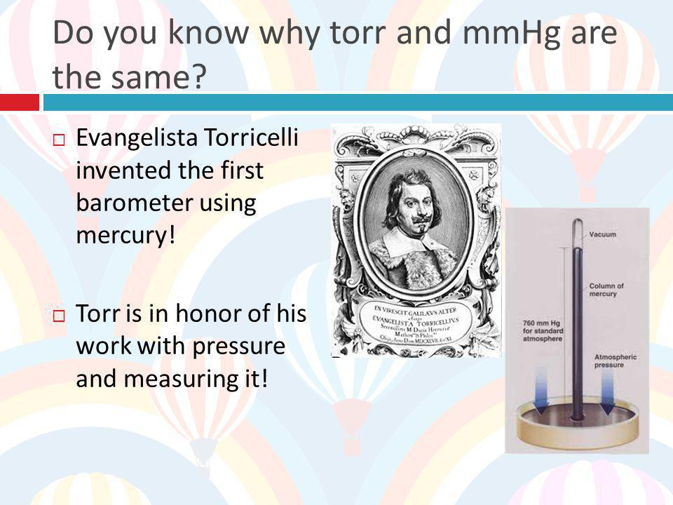Do you know why torr and mmHg are the same