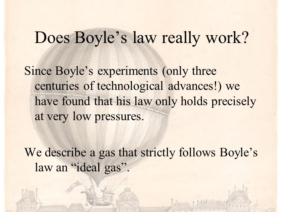 Does Boyle's law really work