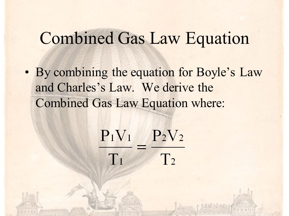 Combined Gas Law Equation