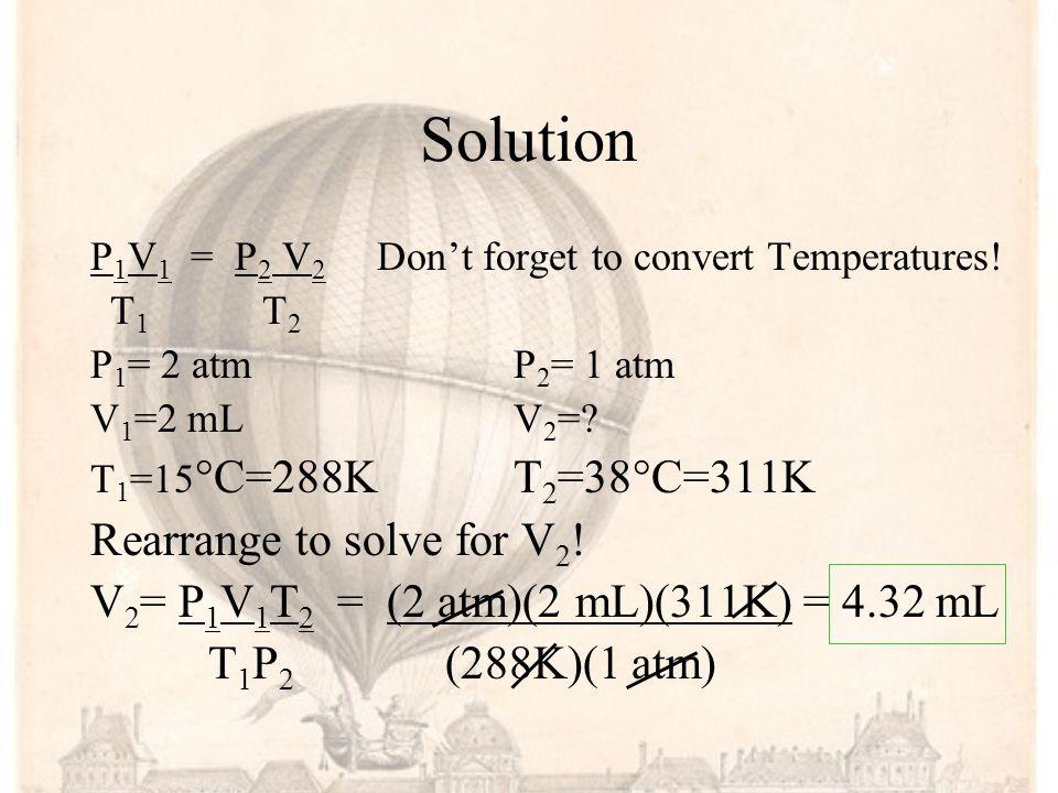 Solution Rearrange to solve for V2!