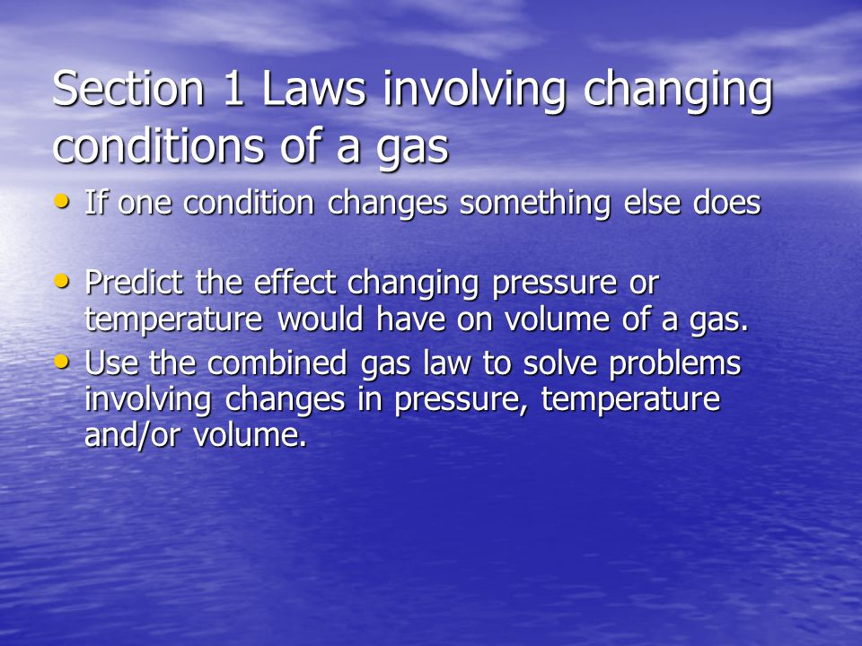 Section 1 Laws involving changing conditions of a gas