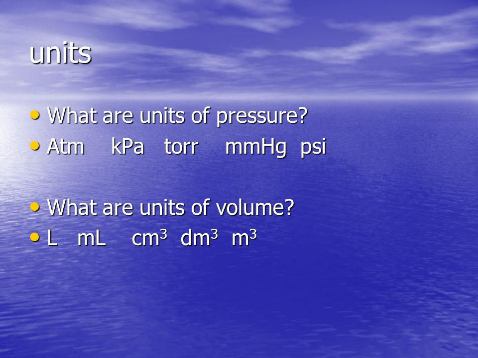 units What are units of pressure Atm kPa torr mmHg psi