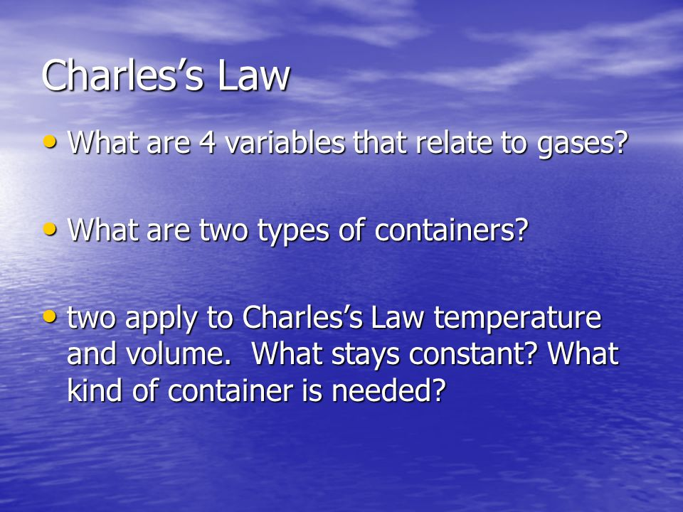 Charles's Law What are 4 variables that relate to gases