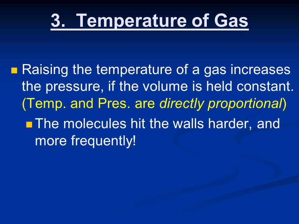 3. Temperature of Gas
