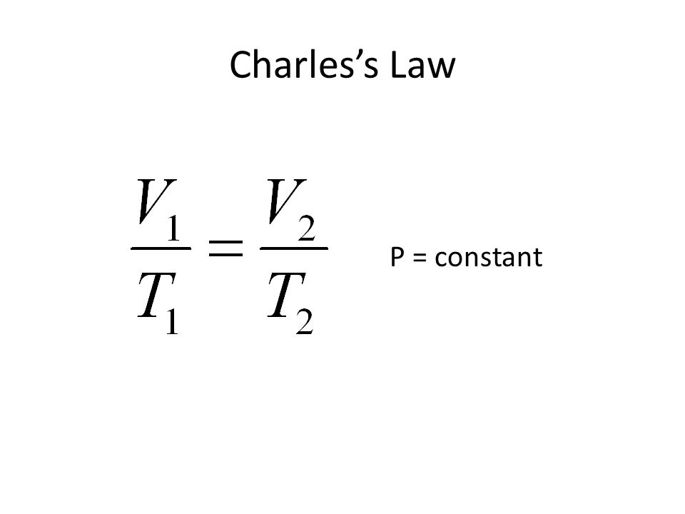 Charles's Law P = constant