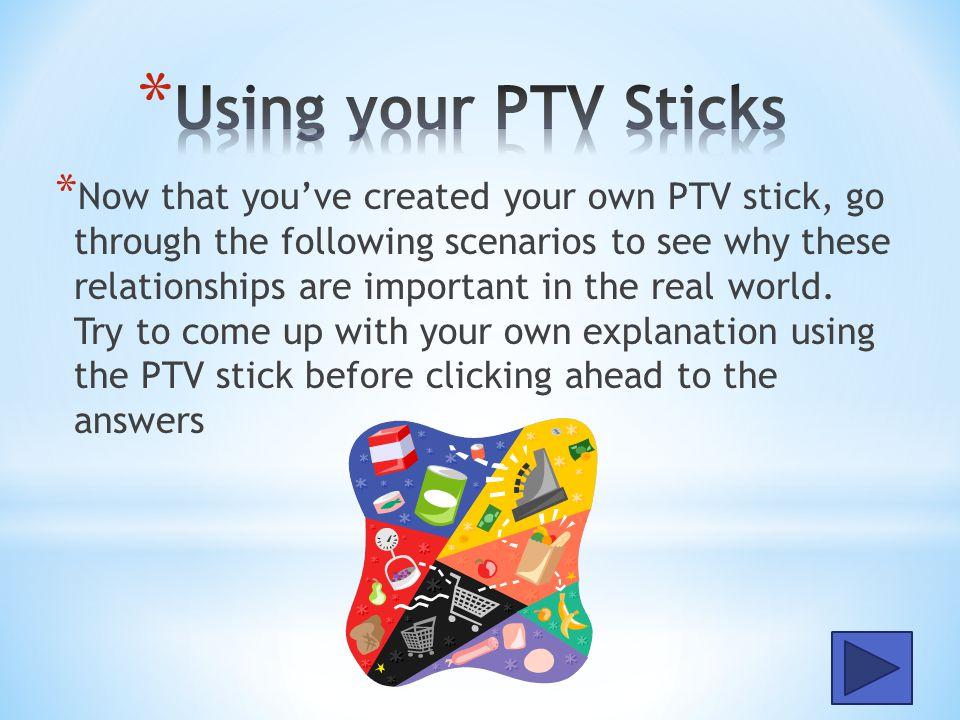 Using your PTV Sticks