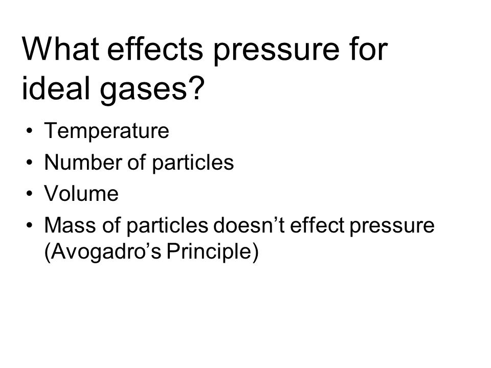 What effects pressure for ideal gases