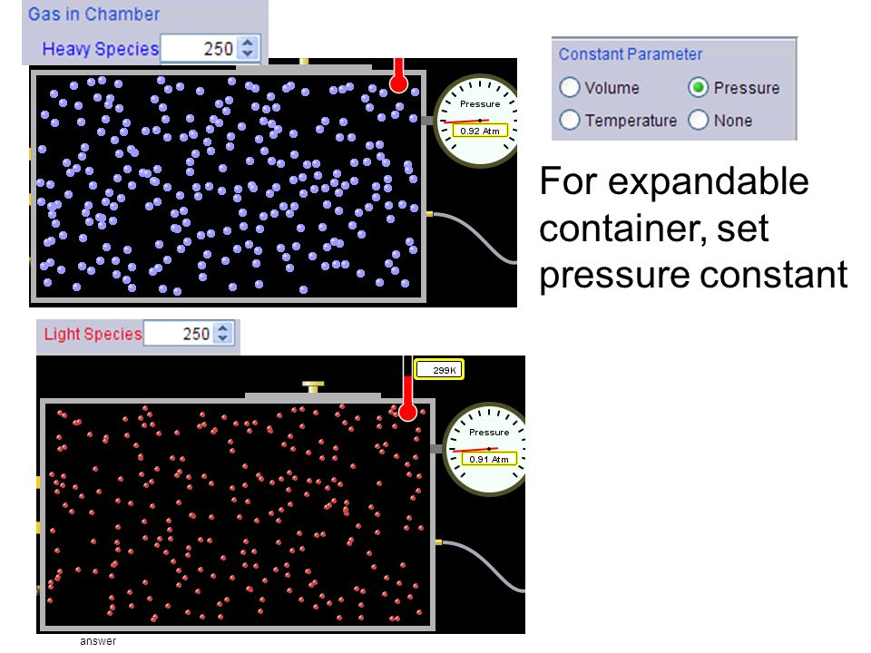 For expandable container, set pressure constant