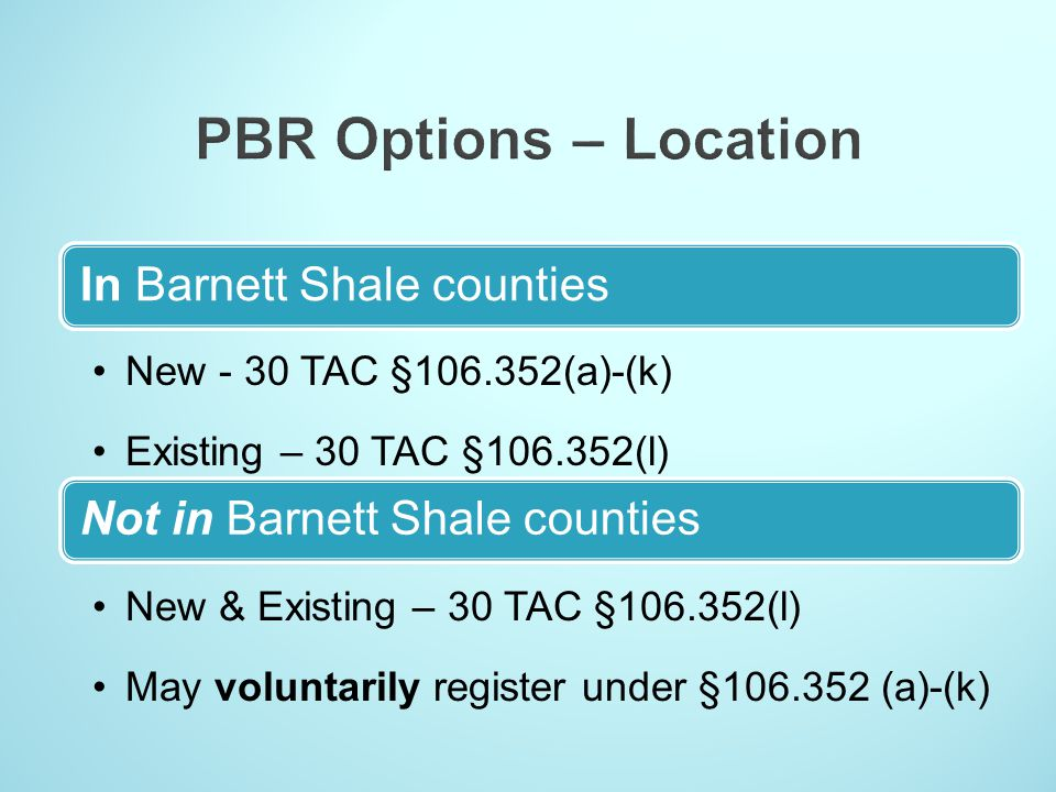 PBR Options – Location Not in Barnett Shale counties