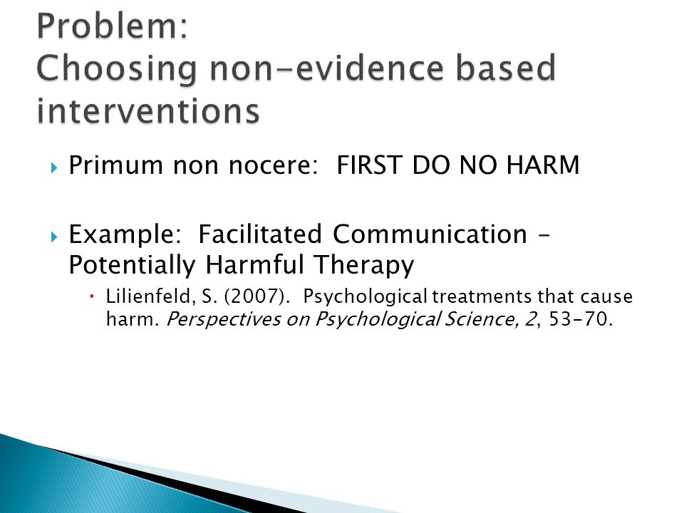 Problem: Choosing non-evidence based interventions