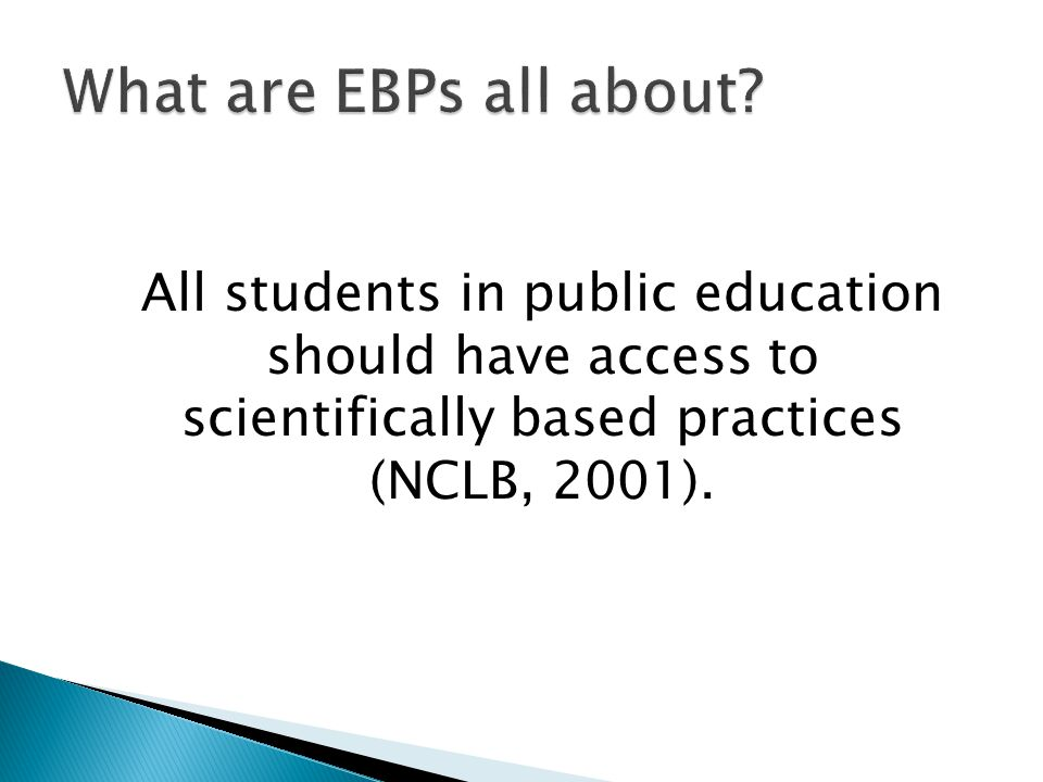 What are EBPs all about.