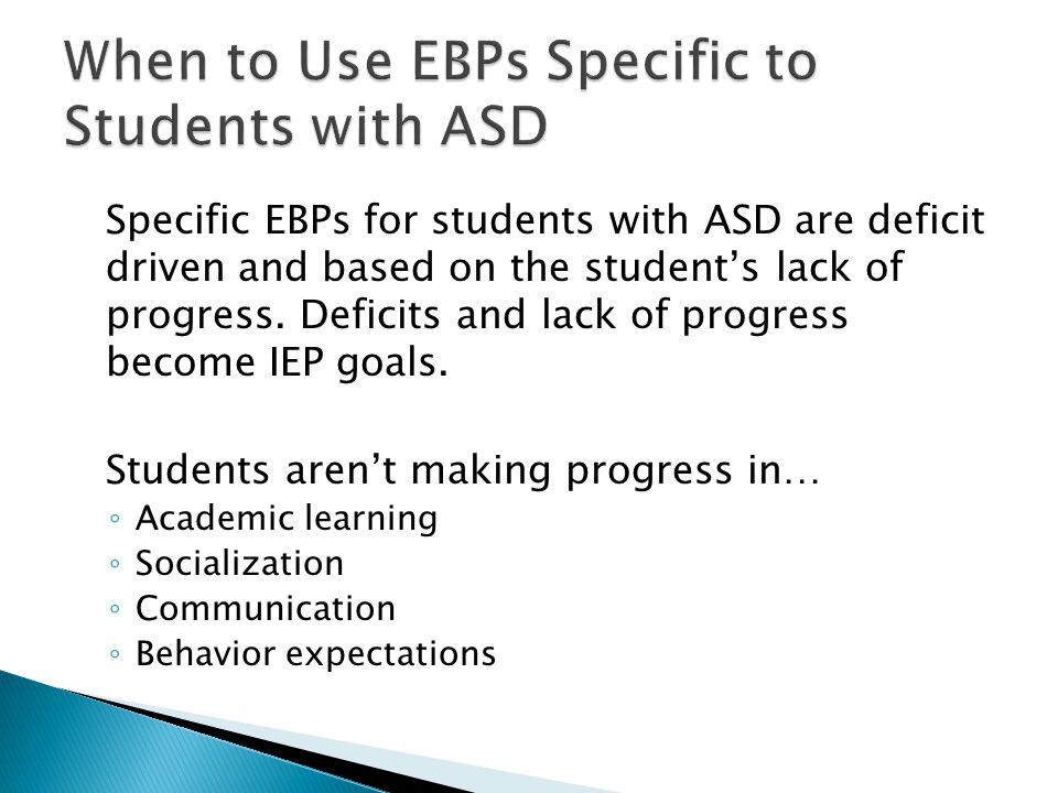 When to Use EBPs Specific to Students with ASD