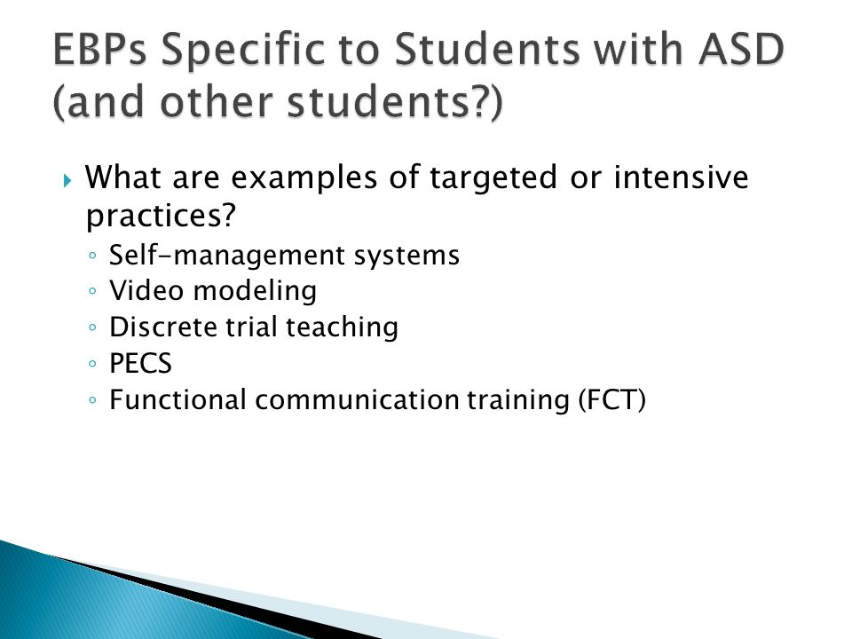 EBPs Specific to Students with ASD (and other students )