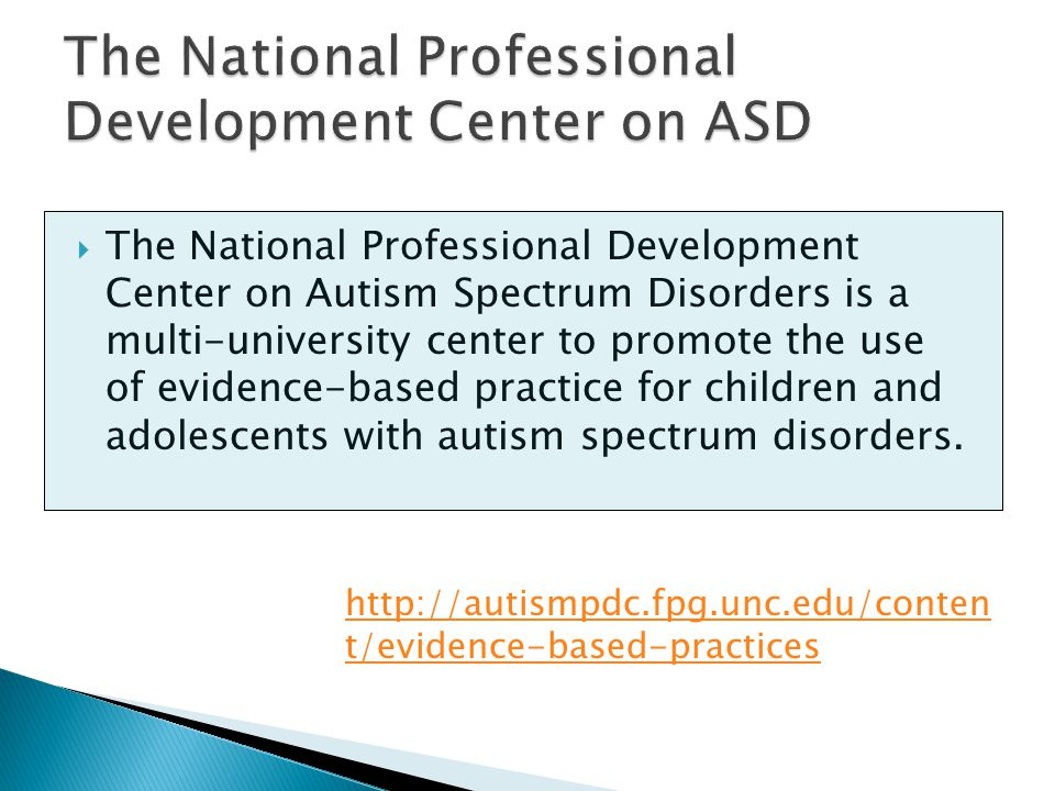 The National Professional Development Center on ASD