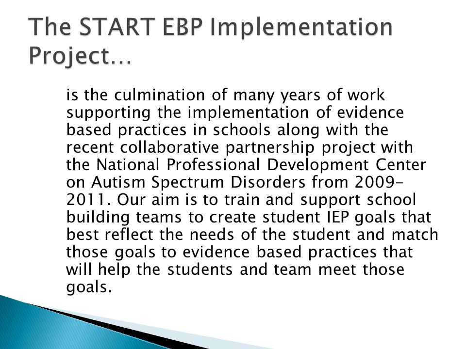 The START EBP Implementation Project…