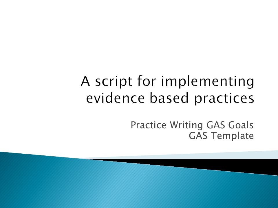 A script for implementing evidence based practices