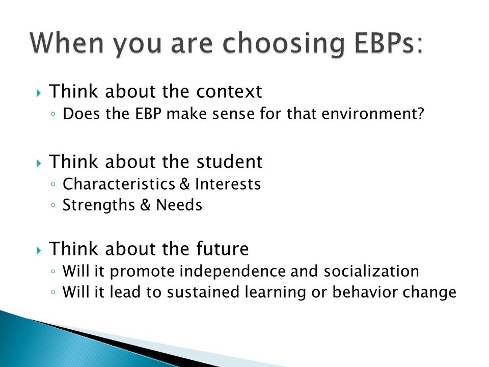 When you are choosing EBPs: