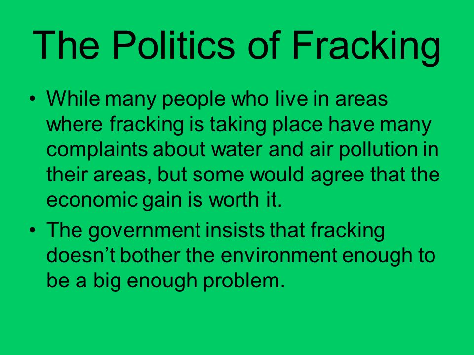 The Politics of Fracking