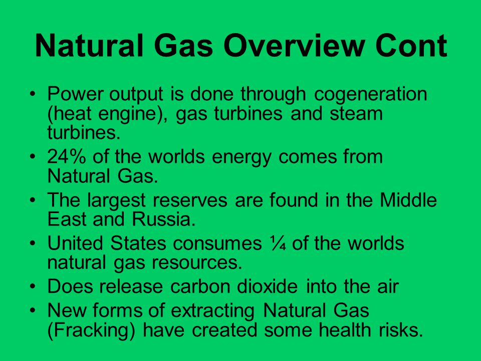 Natural Gas Overview Cont
