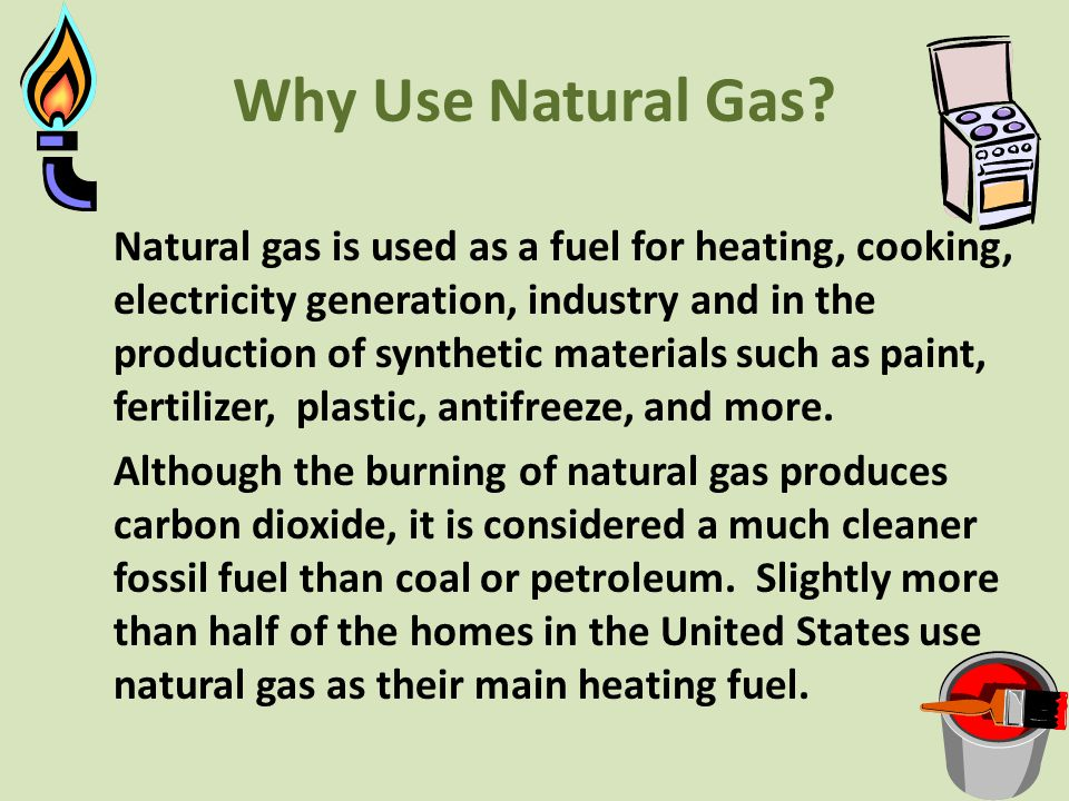Why Use Natural Gas