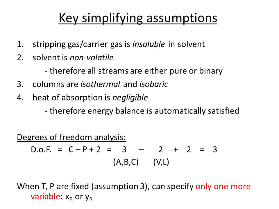 Key simplifying assumptions