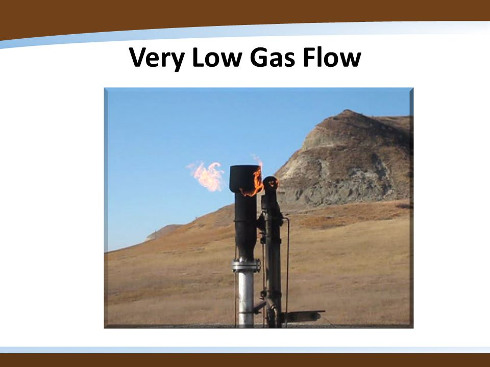Very Low Gas Flow