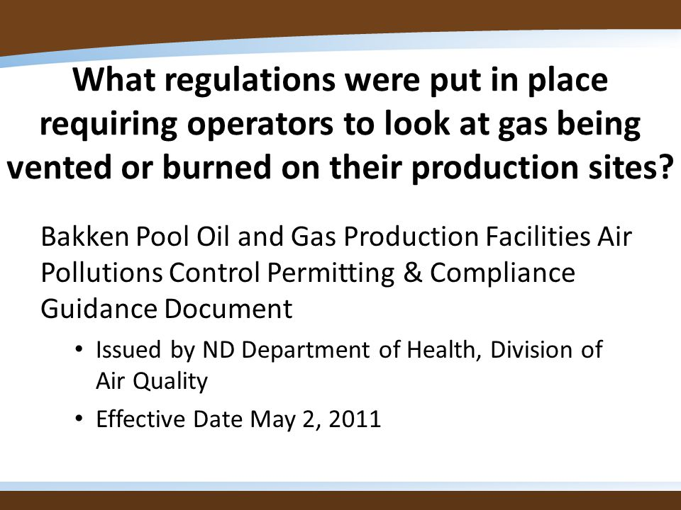 What regulations were put in place requiring operators to look at gas being vented or burned on their production sites