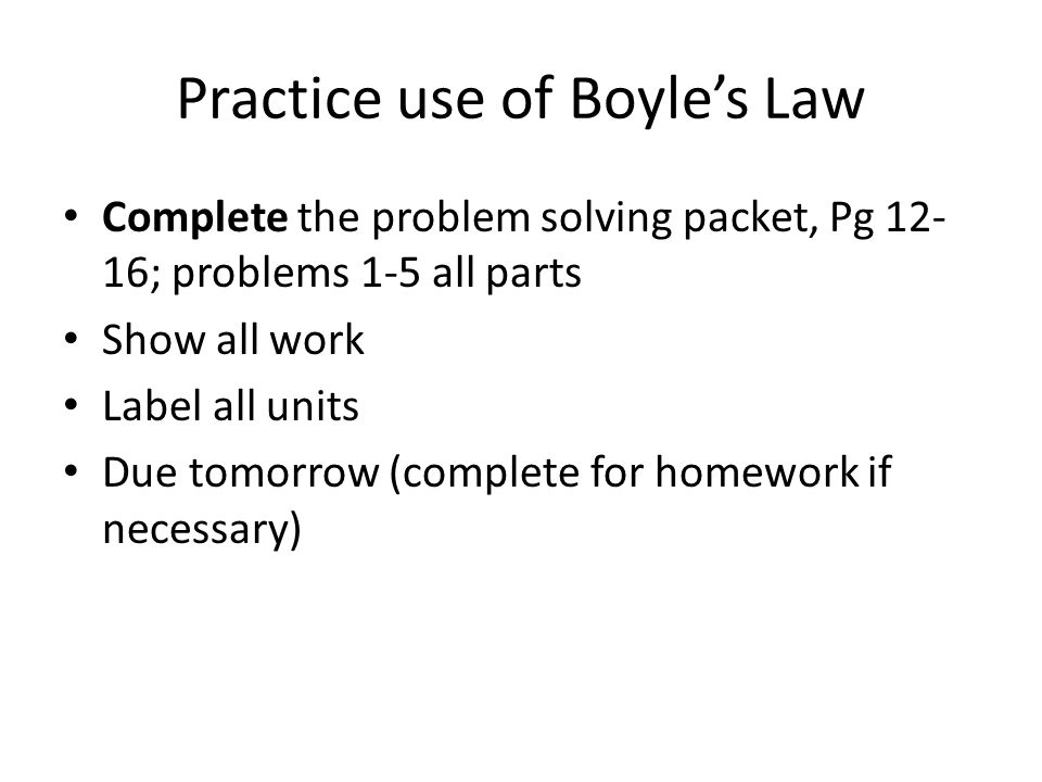 Practice use of Boyle's Law