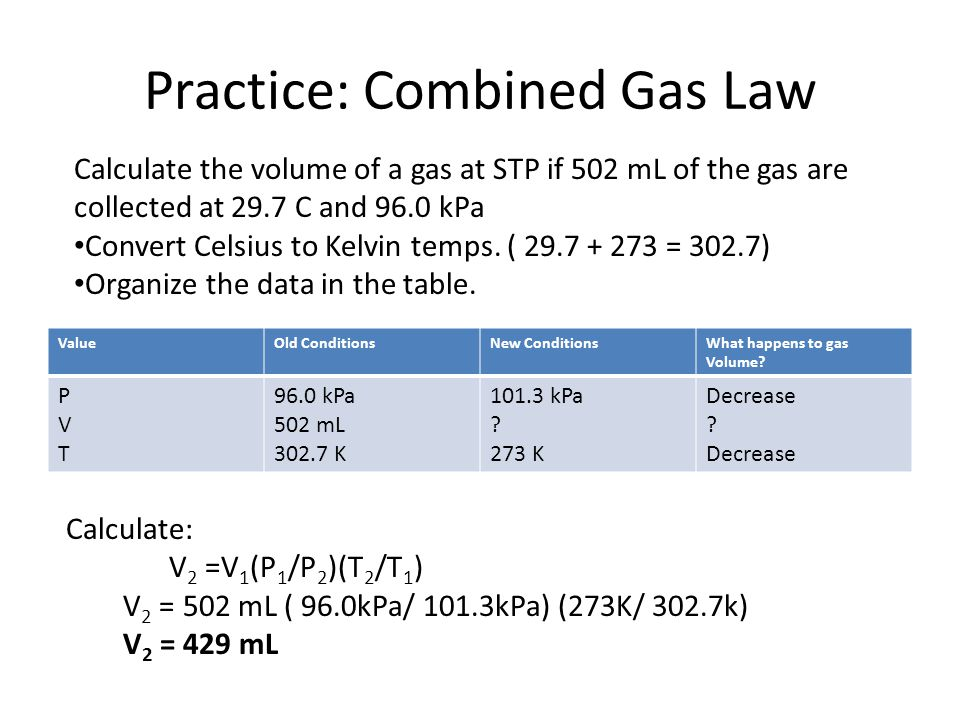 Practice: Combined Gas Law