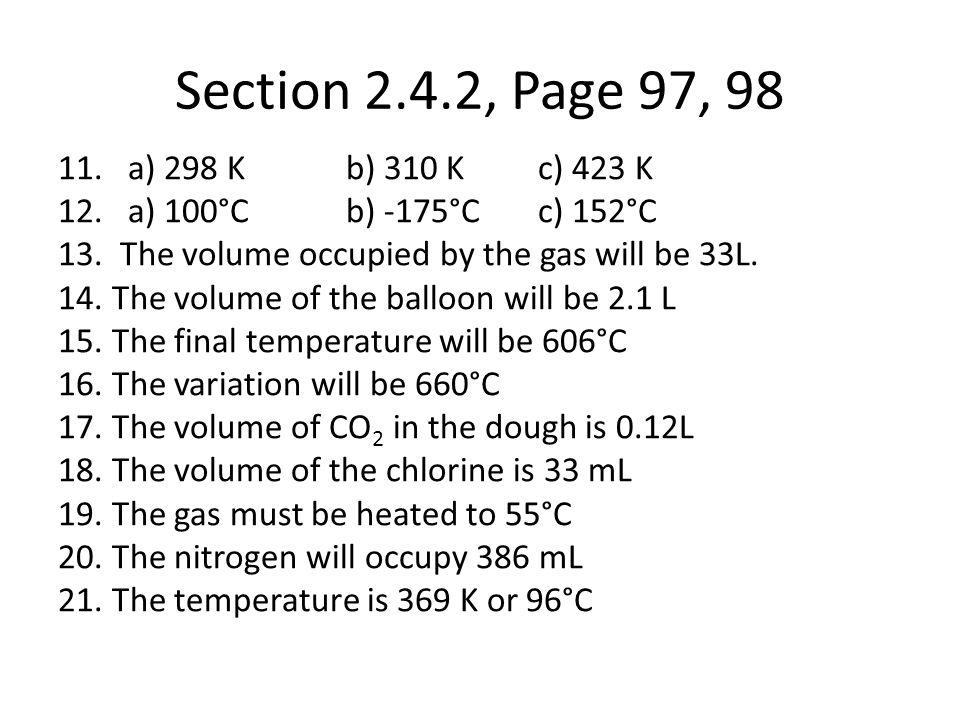 Section 2.4.2, Page 97, 98 a) 298 K b) 310 K c) 423 K