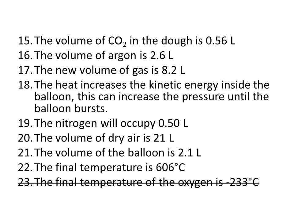The volume of CO2 in the dough is 0.56 L