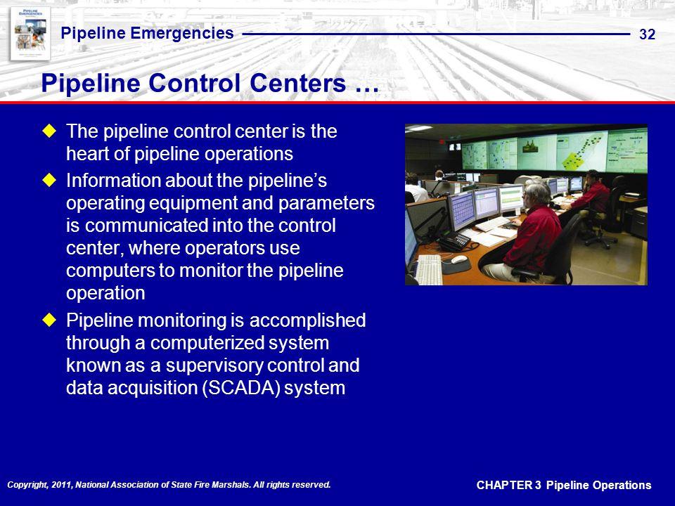 Pipeline Control Centers …