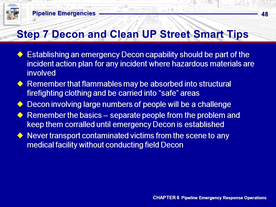 Step 7 Decon and Clean UP Street Smart Tips