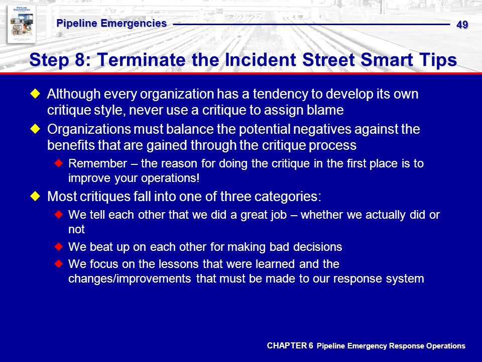 Step 8: Terminate the Incident Street Smart Tips