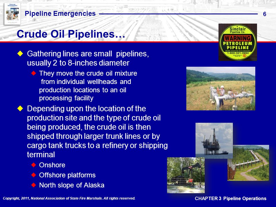 Crude Oil Pipelines… Gathering lines are small pipelines, usually 2 to 8-inches diameter.