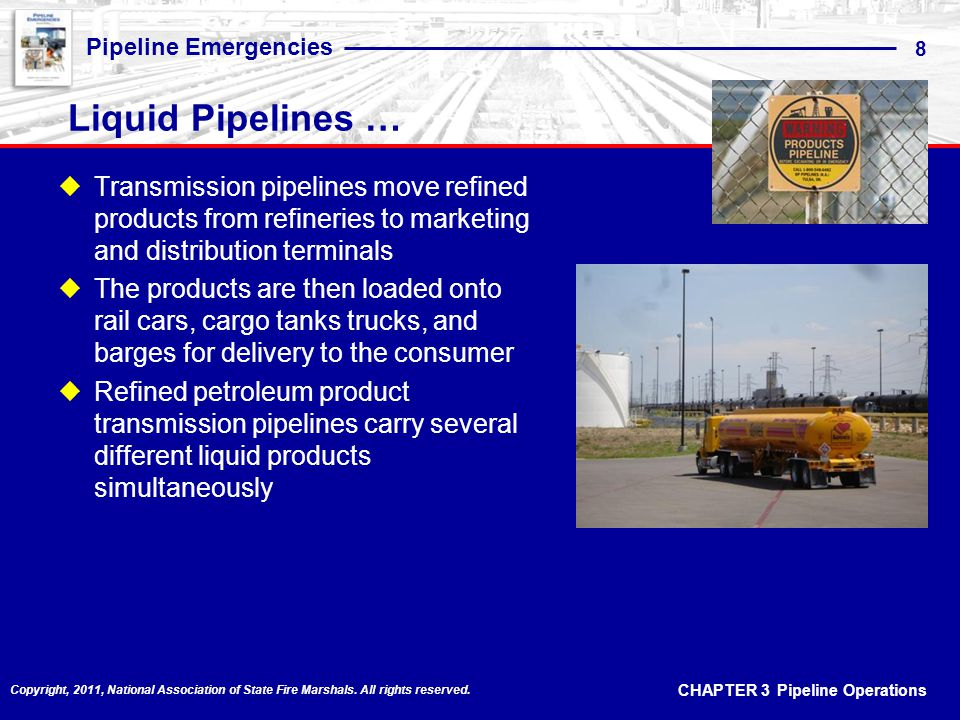 Liquid Pipelines … Transmission pipelines move refined products from refineries to marketing and distribution terminals.