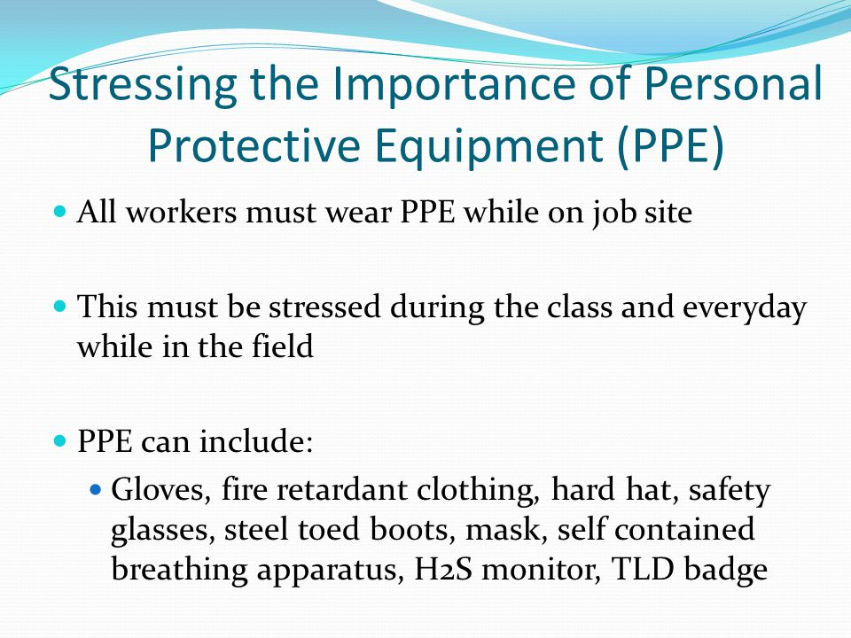 Stressing the Importance of Personal Protective Equipment (PPE)