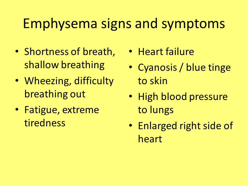 Emphysema signs and symptoms