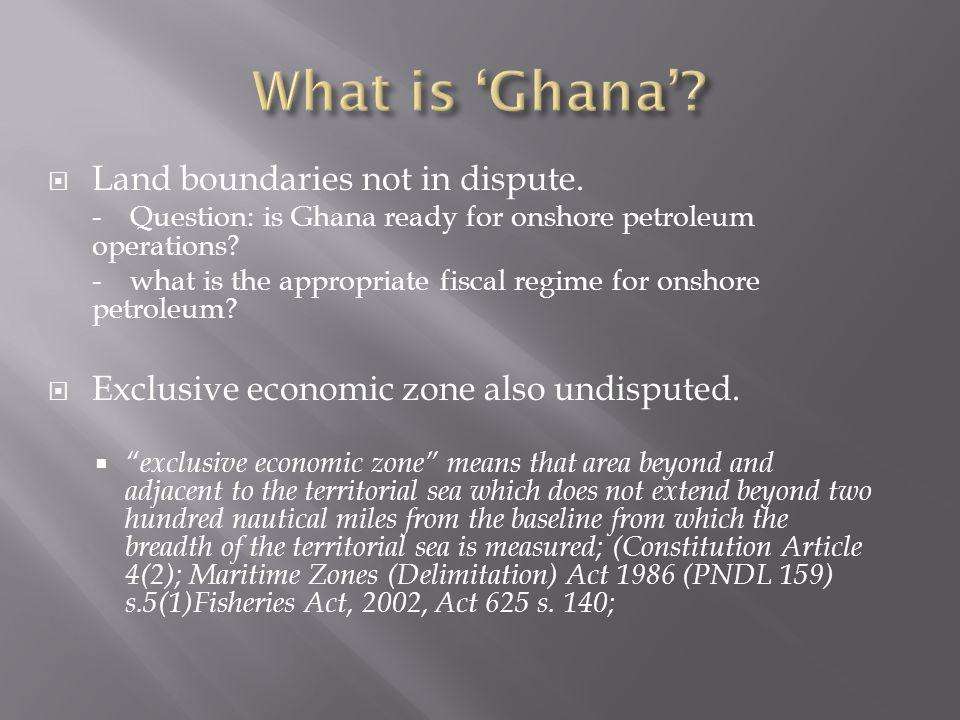 What is 'Ghana' Land boundaries not in dispute.