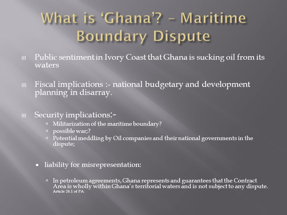 What is 'Ghana' – Maritime Boundary Dispute