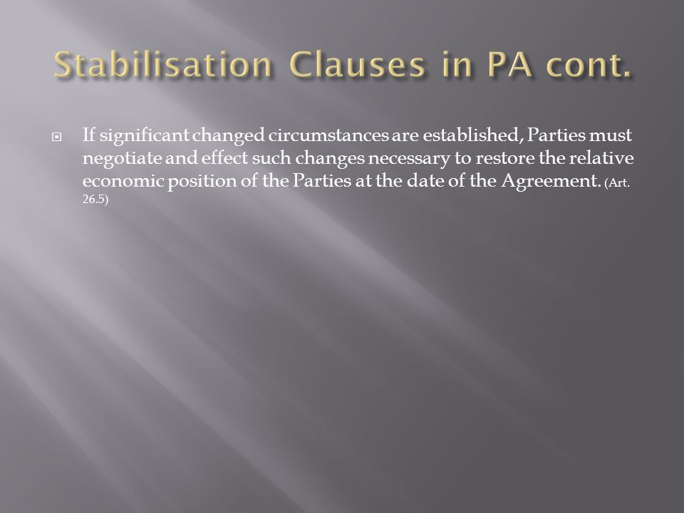 Stabilisation Clauses in PA cont.
