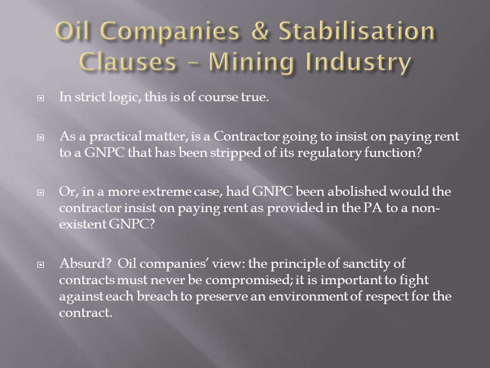Oil Companies & Stabilisation Clauses – Mining Industry