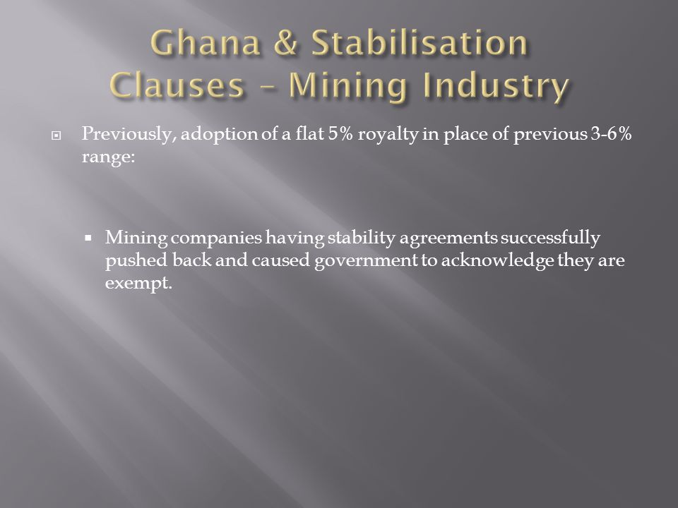 Ghana & Stabilisation Clauses – Mining Industry