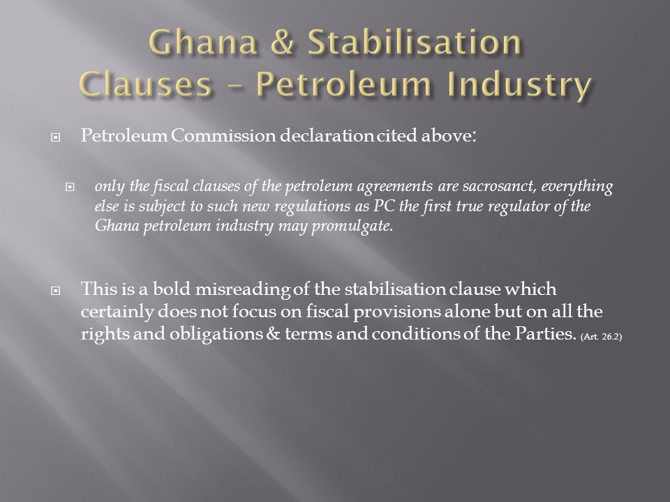 Ghana & Stabilisation Clauses – Petroleum Industry